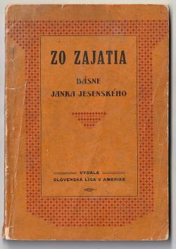 10_janko_jesensky_-_zo_zajatia_vydala_slovenska_liga_v_amerike_pittsburg_1918.jpg