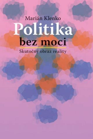 klenko_politika_bez_moci.jpg