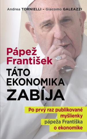 papez_fratisek_tato_ekonomika_zabija_300_grande.jpg